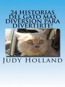 24 Historias Del Gato Mas Diversion Para Divertirte!