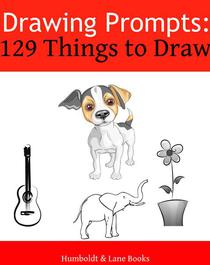 Drawing Prompts: 129 Things to Draw!