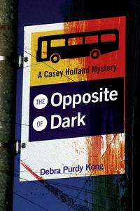 The Opposite of Dark
