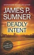 Deadly Intent - Adrian Hell #4