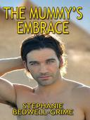 The Mummy's Embrace