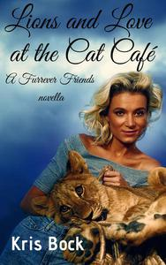 Lions and Love at the Cat Café