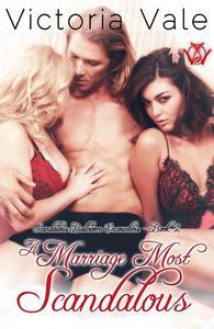 A Marriage Most Scandalous