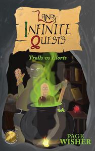 Land of Infinite Quests: Trolls vs Llorts