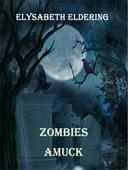 Zombies Amuck