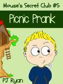 Mouse's Secret Club #5: Picnic Prank