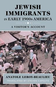 Jewish Immigrants in Early 1900s America: A Visitor's Account