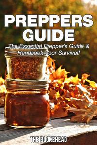 Preppers Guide -The Essential Prepper's Guide & Handboek voor Survival!