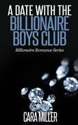 A Date with the Billionaire Boys Club