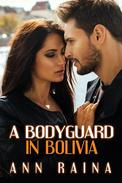 A Bodyguard in Bolivia