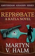 Reprobate - A Katla Novel