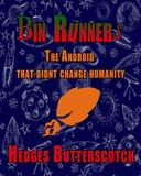 Bin Runners