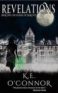 Revelations: The School of Exorcists (YA paranormal romance and adventure, Book 2)