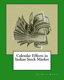 Calendar Effects in Indian Stock Market
