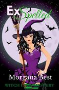 ExSpelled (Witch Cozy Mystery)