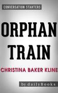 Orphan Train: A Novel by Christina Baker Kline | Conversation Starters