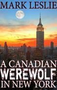 A Canadian Werewolf in New York