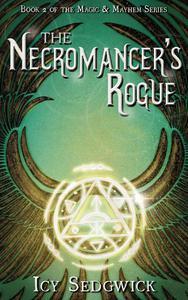The Necromancer's Rogue
