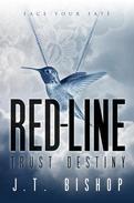 Red-Line: Trust Destiny