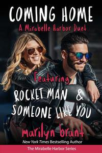 Coming Home: A Mirabelle Harbor Duet featuring Rocket Man and Someone Like You