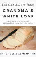 Grandma's White Loaf