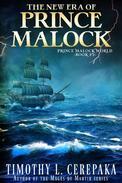 The New Era of Prince Malock
