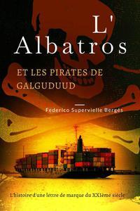 L'Albatros et les pirates de Galguduud
