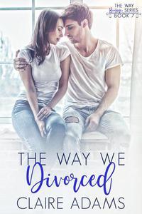 The Way We Divorced
