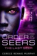 Order of the Seers: The Last Seer