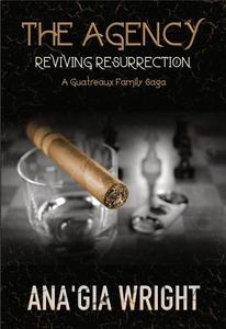 The Agency: Reviving Resurrection