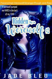Ridden by a Werewolf #2