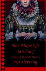 Her Majesty's Mischief