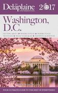 Washington, D.C. - The Delaplaine 2017 Long Weekend Guide