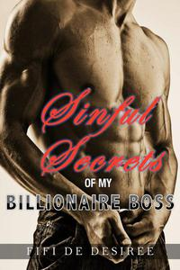 Sinful Secrets Of My Billionaire Boss
