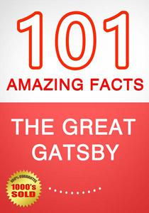 The Great Gatsby - 101 Amazing Facts You Didn't Know