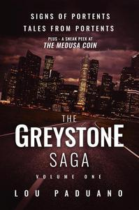 The Greystone Saga Volume One - Signs of Portents and Tales from Portents (Greystone Box Set Vol. 1)