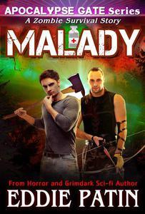 Malady - A Zombie Survival Story