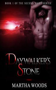 Paranormal Romance: Daywalker's Stone (Book One)