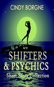 Shifters and Psychics