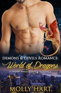 Demons & Devils Romance: World of Dragons- A Paranormal Menage Romance