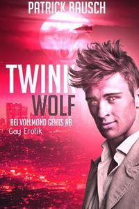 Twinkwolf  - Bei Vollmond gehts ab!