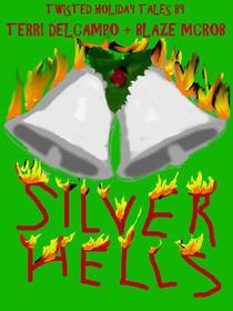 Silver Hells
