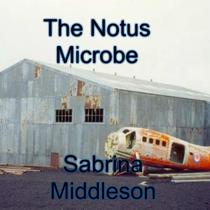 The Notus Microbe