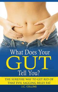 What Does Your Gut Tell You?