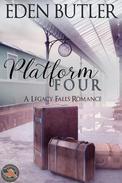 Platform Four (A Legacy Falls Romance)