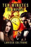 Ten Minutes to Impact (BBW Paranormal Erotic Romance, Alpha Werewolf Shifter Mate)