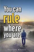 You Can Rule Where You Are