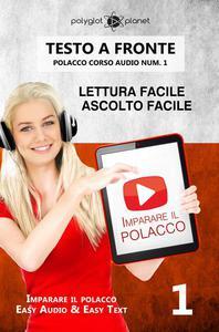 Imparare il polacco - Lettura facile | Ascolto facile | Testo a fronte - Polacco corso audio num. 1