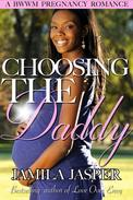 Choosing The Daddy (A BWWM Pregnancy Romance Novel)