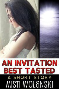 An Invitation Best Tasted